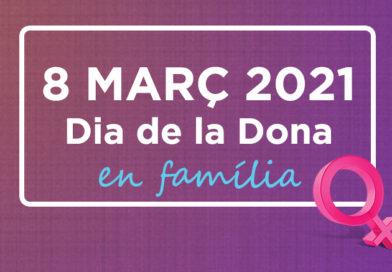 Celebrem el Dia Internacional de la Dona en família